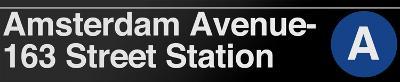 Amsterdam Avenue- 163 Street New York/NYC Subway/A Sign