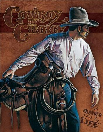 Cowboy By Choice - Branded 4 Life