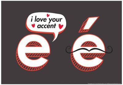 I Love Your Accent