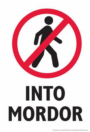 Do Not Walk Into Mordor