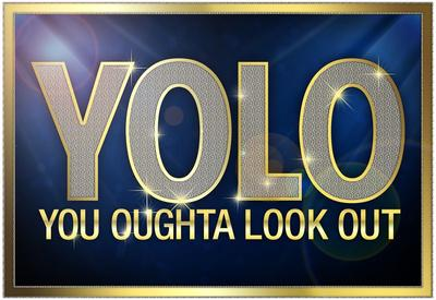 YOLO You Oughta Look Out