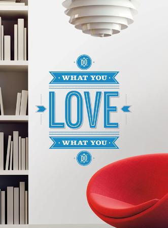 55 High - Do What You Love Peel & Stick Giant Wall Decals