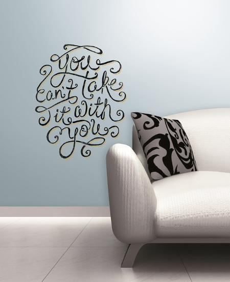 55 high - you can't take it with you peel & stick giant wall decals