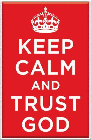 Keep Calm And Trust God Plaque