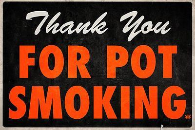 Thank You For Pot Smoking Humor Poster