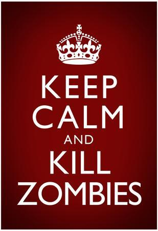Keep Calm and Kill Zombies Humor Poster