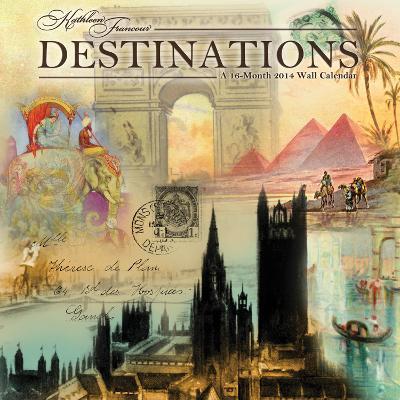 Destinations - Kathleen Francour - 2014 Linen Calendar