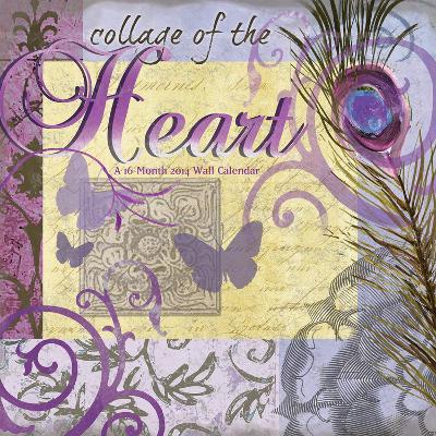 Collage of the Heart - Julie Ueland - 2014 Linen Calendar