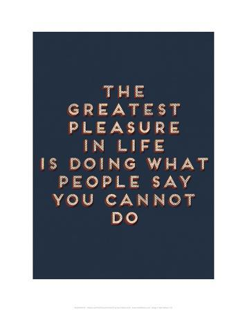 Greatest Pleasure in Life