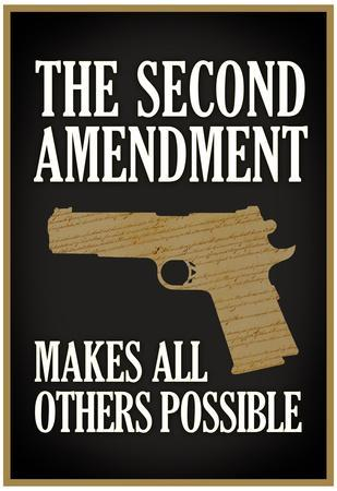The Second Amendment Makes All Others Possible Poster