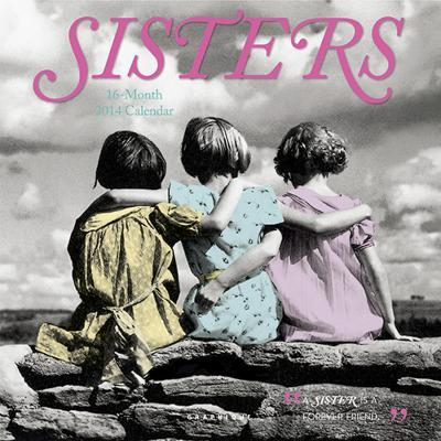 Sisters - 2014 Calendar