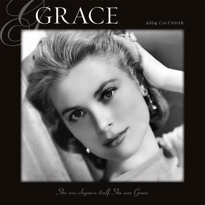 Grace – Grace Kelly - 2014 Calendar