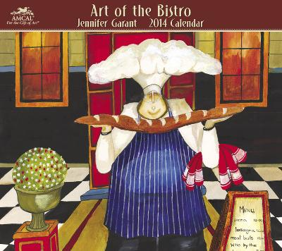 Jennifer Garant - Art of the Bistro - 2014 Calendar