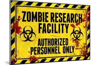 Zombie Research Facility Sign Poster Print