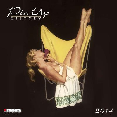 Pin Up Histroy - 2014 Calendar