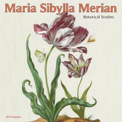 Maria Sibylla Merian - 2014 Calendar