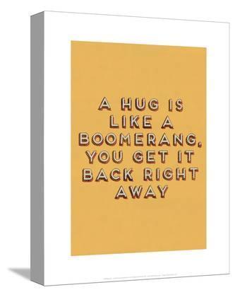 Hug is Like a Boomerang