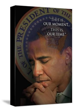 Barack Obama - This Is Our Moment, This Is Our Time