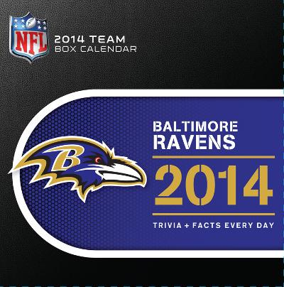 Baltimore Ravens - 2014 Box Calendar