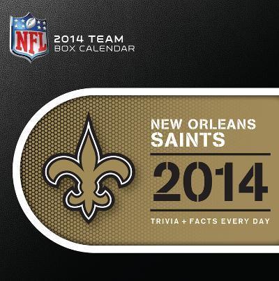 New Orleans Saints - 2014 Box Calendar