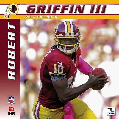 Washington Redskins Robert Griffin III - 2014 Calendar