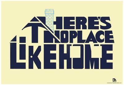 There's No Place Like Home Text Poster