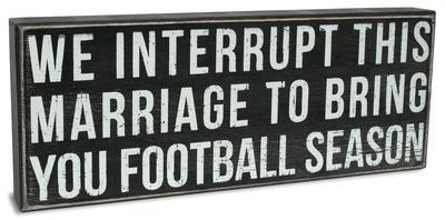 Interrupt This Marriage Box Sign
