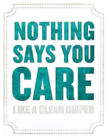 Nothing Says You Care...