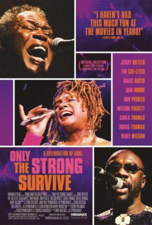 Only the Strong Survive (Issac Hayes, Jerry Butler) Music Poster