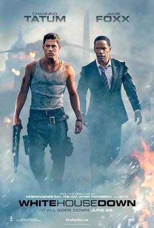 White House Down (Channing Tatum, Jamie Foxx, Maggie Gyllenhaal) Movie Poster
