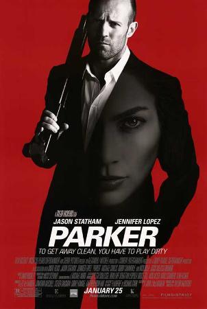 Parker (Jason Statham, Jennifer Lopez, Michael Chiklis) Movie Poster