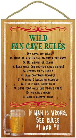 Wild Fan Cave Rules Wood Sign