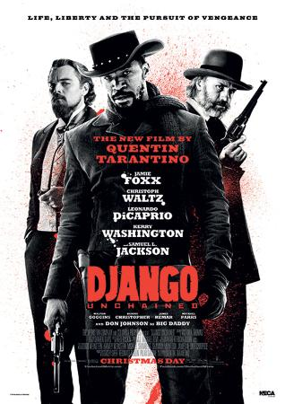 Django Unchained - Life, Liberty And The Pursuit Of Vengeance Movie Poster