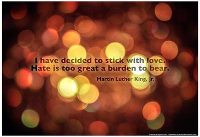Stick With Love Martin Luther King Jr. Quote