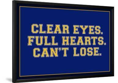Clear Eyes. Full Heart. Can't Lose. Sports Poster