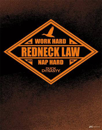Duck Dynasty - Redneck Law Tin Sign