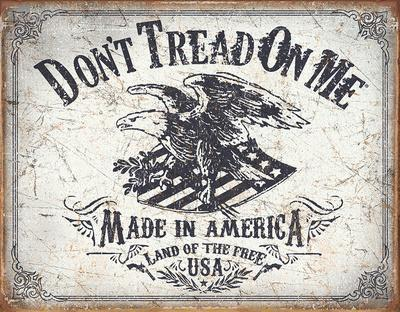 Don't Tread On Me - Land of the Free Tin Sign