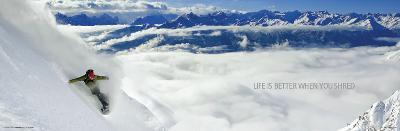 Snowboarder-Life Is Better When You Shred