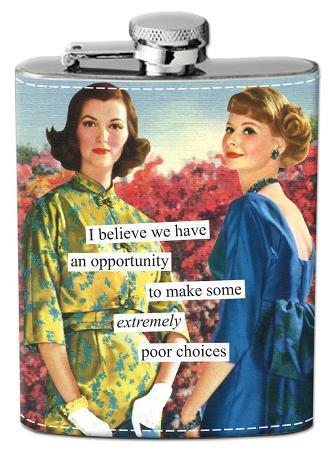 Anne Taintor - Opportunity to Make Poor Choices Flask