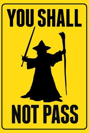 You Shall Not Pass Sign Movie Plastic Sign