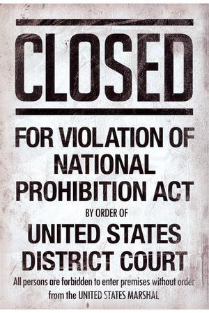 Prohibition Act Closed Sign Notice Plastic Sign