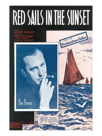 Song Sheet Cover: Red Sails in The Sunset, Ben Bernie, From The Provincetown Follies