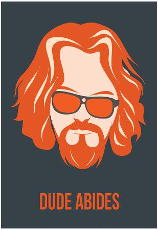 Dude Abides Orange Poster