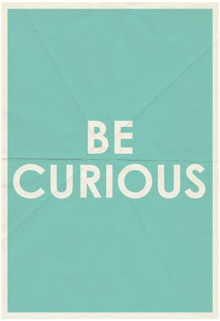 Be Curious Typography