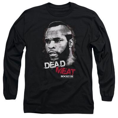 Long Sleeve: Rocky III - Dead Meat