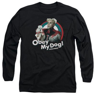 Long Sleeve: Zoolander - Obey My Dog