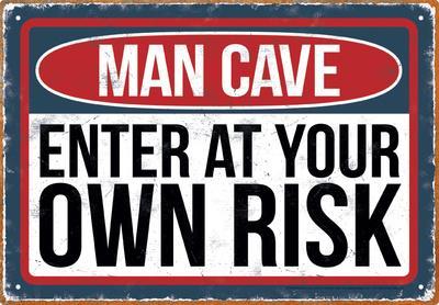 Man Cave Risk Tin Sign