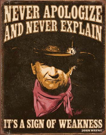 John Wayne Sign of Weakness