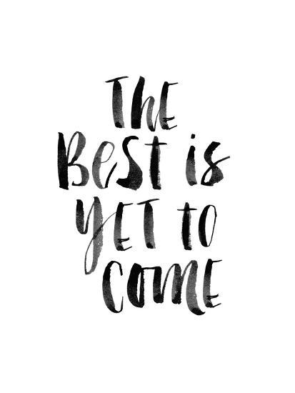 The Best is Yet to Come Print by Brett Wilson at