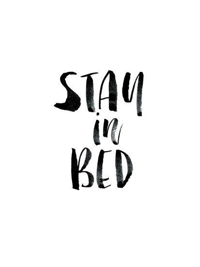 Stay In Bed Posters Brett Wilson Allposters Com